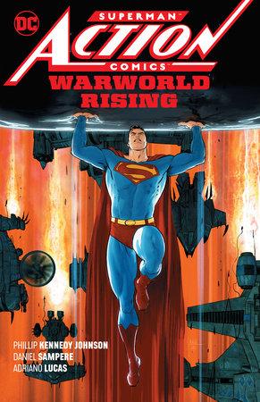 Superman: Action Comics Vol. 1: Warworld Rising