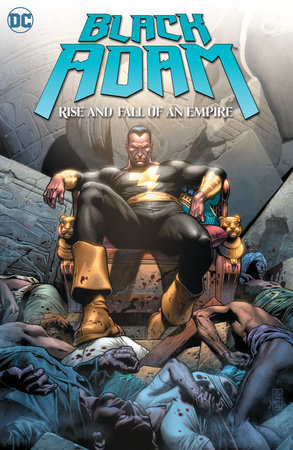 Black Adam: Rise and Fall of an Empire