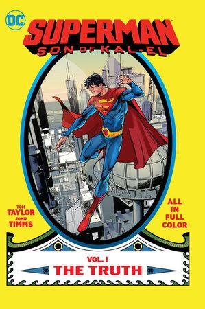 Superman: Son of Kal-El Vol. 1: The Truth