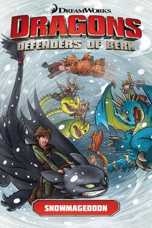 Dragons: Defenders of Berk Volume 2: Snowmageddon (How to Train Your Dragon TV)