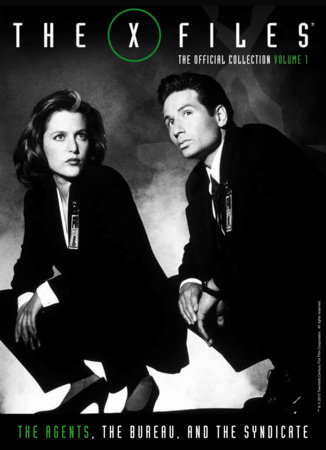 X-Files Vol. 1: The Agents, The Bureau and the Syndicate
