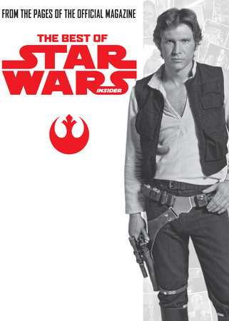 Star Wars: The Best of Star Wars Insider: Volume 2