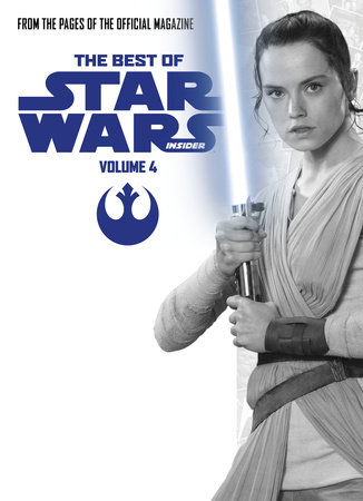 Star Wars: Best of Star Wars Insider: Volume 4