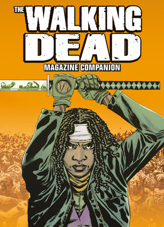The Walking Dead Magazine Companion