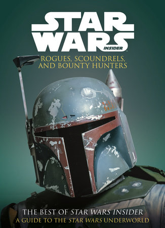 Star Wars: Rogues, Scoundrels & Bounty Hunters
