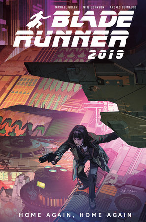 Blade Runner 2019: Vol. 3: Home Again, Home Again