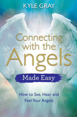 Connecting with the Angels Made Easy