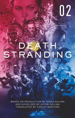 Death Stranding - Death Stranding: The Official Novelization – Volume 2