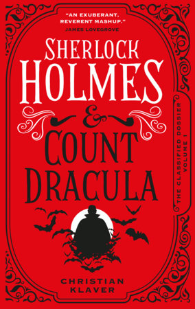 The Classified Dossier - Sherlock Holmes and Count Dracula