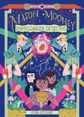 Mason Mooney: Doppelganger Detective