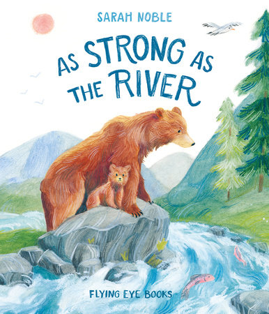 As Strong as the River