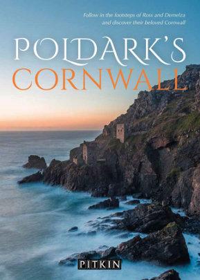 Poldark's Cornwall - Author Gill Knappett