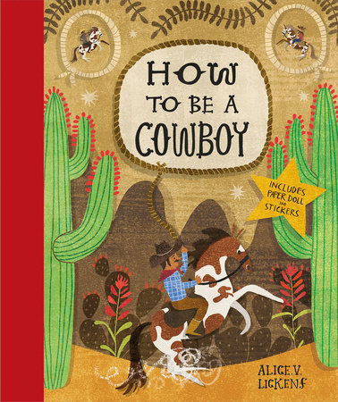 How to Be a Cowboy