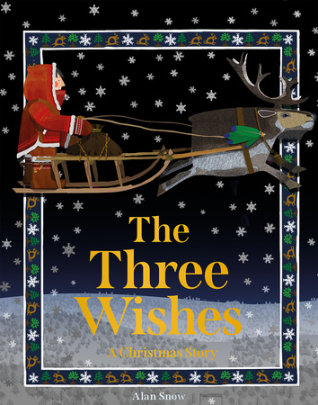The Three Wishes - Written by Alan Snow