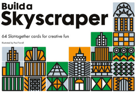Build a Skyscraper - Illustrated by Paul Farrell
