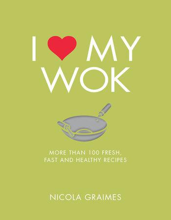 I Love My Wok