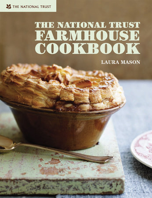 The National Trust Farmhouse Cookbook