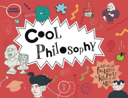 Cool Philosophy - Author Daniel Tatarsky