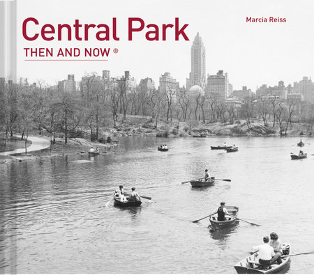 Central Park Then and Now®
