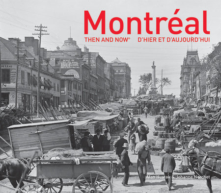 Montréal Then and Now®