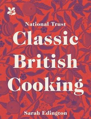 National Trust Classic British Cooking