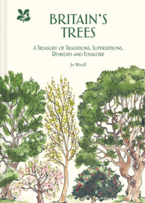 Britain's Trees - Written by Jo Woolf