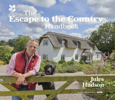The Escape to the Country Handbook - Written by Jules Hudson