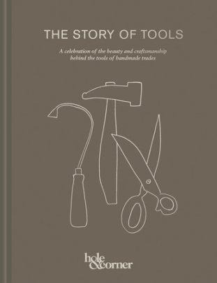 The Story of Tools - Author Hole & Corner