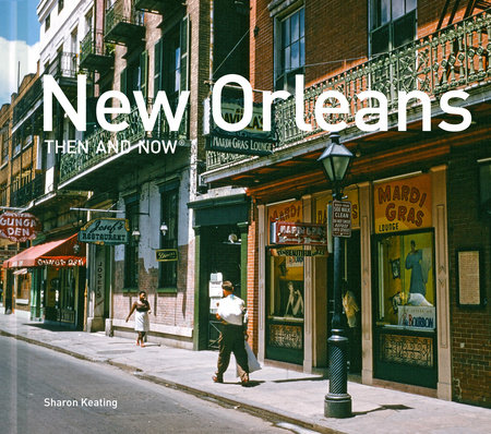 New Orleans Then and Now® Compact