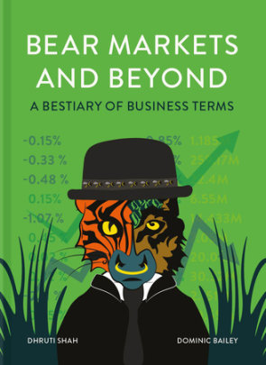 Bear Markets and Beyond - Author Dhruti Shah and Dominic Bailey