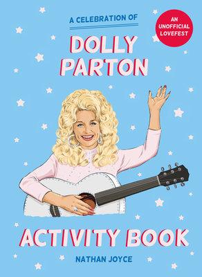 The Unofficial Dolly Parton Activity Book