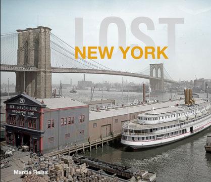 Lost New York - Written by Marcia Reiss