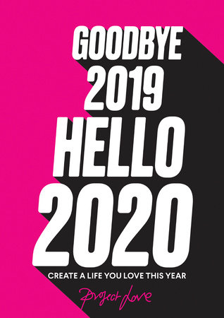 Goodbye 2019, Hello 2020