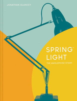 Spring Light - Written by Jonathan Glancey