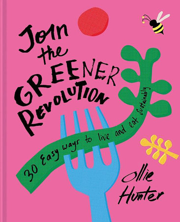 30 Easy Ways to Join the Green Revolution