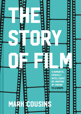 The Story of Film (Revised Edition)