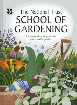 National Trust School of Gardening - Written by Rebecca Bevan