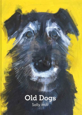 Old Dogs - Written by Sally Muir