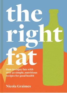 The Right Fat - Author Nicola Graimes