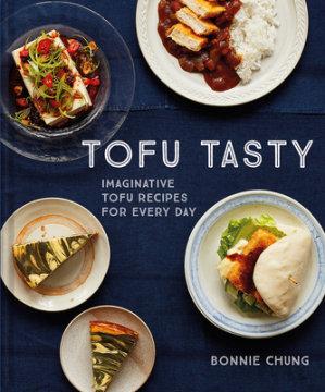 Tofu Tasty - Author Bonnie Chung