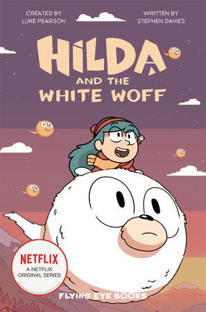 Hilda and the White Woff