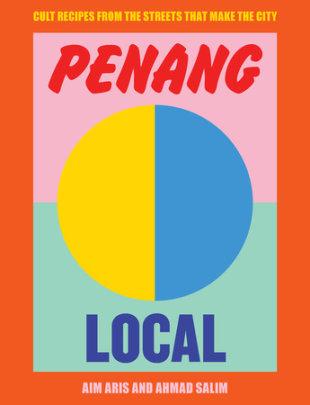 Penang Local - Author Aim Aris and Ahmad Salim