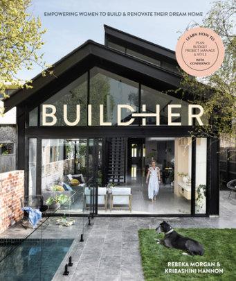 BuildHer - Written by Rebeka Morgan and Kribashini Hannon