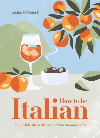 How to Be Italian