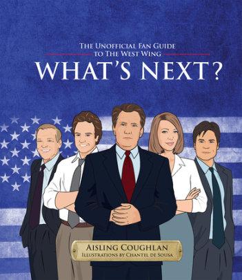 What's Next? - Author Aisling Coughlan, Illustrated by Chantel de Sousa