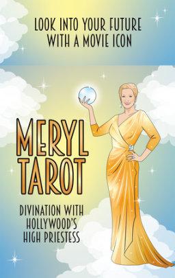 Meryl Tarot - Illustrated by Chantel de Sousa
