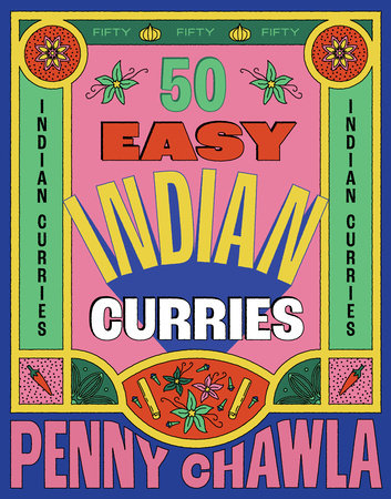 50 Easy Indian Curries