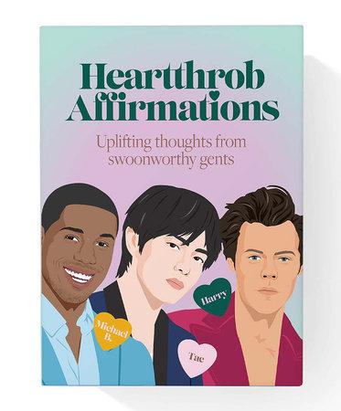 Heartthrob Affirmations