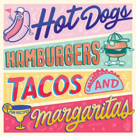 Hot Dogs, Hamburgers, Tacos & Margaritas