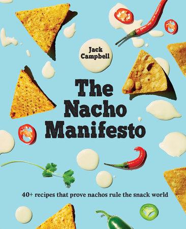 The Nacho Manifesto